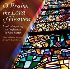 Rutter: O Praise the Lord of Heaven, New Music