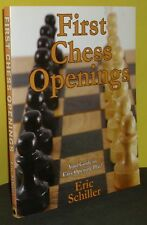 First Chess Openings by Eric Schiller (Book)