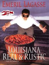 Louisiana Real and Rustic by Marcelle Bienvenu and Emeril Lagasse HARDCOVER