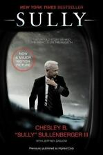 Sully The Untold Story Behind The Miracle On The Hudson~ Chesley Sullenberger