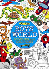 Boys World: Doodling and Colouring (Doodles), Various, Used; Good Book
