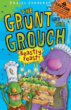 Beastly Feast (The Grunt and the Grouch), Tracey Corderoy, Used; Good Book