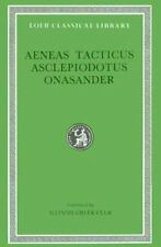 Aeneas Tacticus, Asclepiodotus, Onasander (Loeb Classical Library, No. 156) by