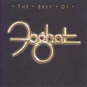 """Foghat """"The Best Of"""" w I Just Want To Make Love To You, Fool For The City & more"""