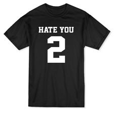 Hate You Funny Men's T-shirt