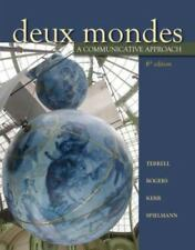 Deux Mondes : A Communicative Approach by Guy Spielmann, Mary B. Rogers,...