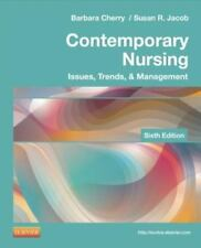 Contemporary Nursing : Issues, Trends, and Management by Barbara Cherry and Sus…