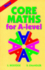 Core Maths for 'A' Level, L. Bostock, S. Chandler, Used; Good Book