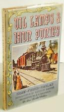 Oil lamps and iron ponies,: A chronicle of the narrow gauges, Hardcover