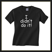 """Funny Children's T shirt """"I didn't do it!"""" Kids Tshirts ages 2-13"""