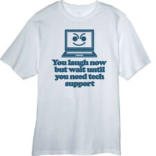 Wait til you need Tech Support Funny Novelty T Shirt