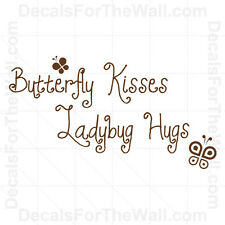 Butterfly Kisses Ladybug Hugs Wall Decal Vinyl Art Sticker Quote Lettering B03