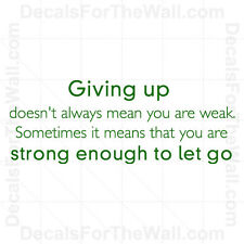 Giving Up Doesnt Mean Youre Weak Wall Decal Vinyl Art Sticker Decor Saying J71