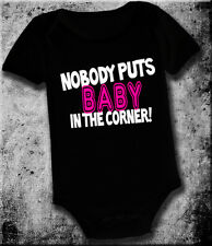 FUNNY  NOBODY PUTS BABY IN THE CORNER  ONE PIECE ROMPER INFANT D DANCING  PARODY