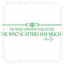 He Who Obtain Has Little Scatters Lao Tzu Inspirational Wall Decal Vinyl Art I53