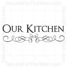 Our Kitchen Wall Decal Vinyl Art Sticker Quote Decor Inspirational Saying KI16