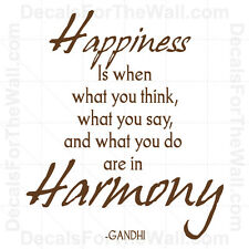 Happiness is When What You Think Say And Do Ghandi Wall Decal Vinyl Art IN79