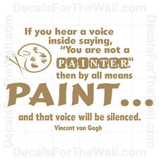 If You Hear a Voice Inside Saying Vincent Van Gogh Painting Wall Decal Vinyl S34
