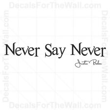 Justin Bieber Never Say Never Girl Wall Decal Vinyl Art Sticker Quote Saying B82
