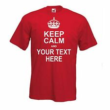 Keep Calm And Your Text Custom T-Shirt, Your Slogan, All Sizes & Colours