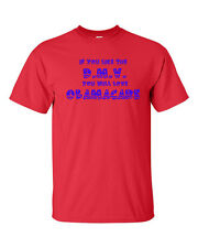 If You LIKE the DMV D.M.V. You Will Love Obamacare Funny Men's Tee Shirt