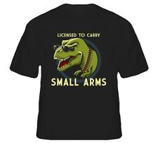 License To Carry Small Arms T-Rex Funny T Shirt