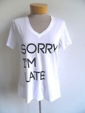 Sorry Im LATE V Neck t shirt