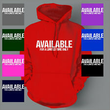 SINGLE LIMITED TIME ONLY FUNNY VALENTINE'S DAY Hoodie
