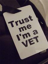 Novelty Luggage Crew Tags - Trust me, I'm A Vet