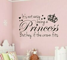 ITS NOT EASY BEING A PRINCESS CHILDREN'S BEDROOM WALL STICKER WALL ART VINYL