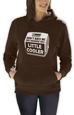 Don't Hate Me Just Because I'm A Little Cooler Women Hoodie Funny Hooded SWAG