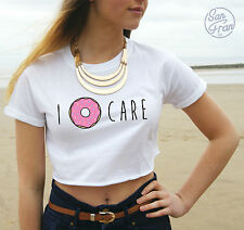 * I Donut Care Crop Top Tank Tumblr Fashion Cute Slogan funny Don't Dont *