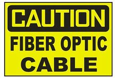 Caution Fiber Optic Cable Sticker Safety Sticker Sign D691 OSHA