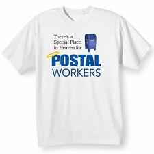 THERE'S A SPECIAL PLACE IN HEAVEN FOR POSTAL WORKERS
