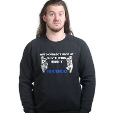 Autocorrect Social Media FB Made Me Say Nintendo Sweatshirt Hoodie P962