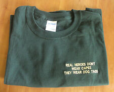 ROYAL MARINES / ARMY REAL HEROES DON'T WEAR CAPES THEY WEAR DOG TAGS T SHIRT