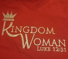 Kindom Woman Rhinestone 100% Cotton Bella Gildan Shirt and/or Template Transfer