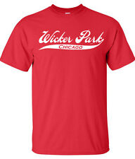 WICKER PARK CHICAGO ILLINOIS IL WINDY CITY CUBS BEARS BULLS HOMETOWN SS T-SHIRT