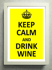 """Striking Typographical Print / sign / gift """"Keep Calm & Drink Wine..."""" Free Post"""