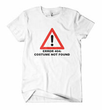 Error 404 T Shirt Tee Top | Fancy Dress Halloween Costume Party Outfit Mens Girl