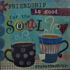 """MOL667 For The Soul Mollie 12""""x12"""" framed or unframed print Proverbs 27:9"""