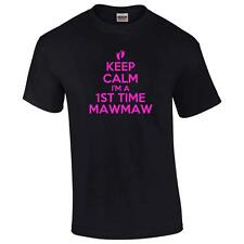 Keep Calm I'm A 1st Time Mawmaw Mens T-Shirt Funny New Grandma Grandmother Tee