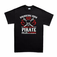 Drinking Rum Before Noon Makes You A Pirate Not An Alcoholic Funny T shirt