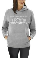 I Don't Always Test My Code - Funny Coder Programmer Women Hoodie Geek Gift Idea