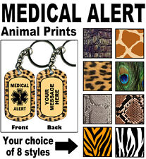 MEDICAL ALERT KEY CHAIN KEYCHAIN - Animal Print Collection - PERSONALIZE Dog Tag