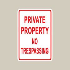 PRIVATE PROPERTY NO TRESPASSING indoor/outdoor aluminum warning sign