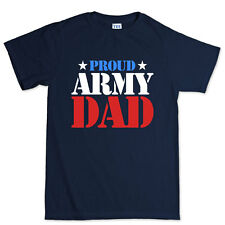 Proud Army Dad - Father's Day Gift For Daddy Papa T shirt - Tee Top T-shirt