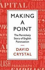 MAKING A POINT (9781250060419) - DAVID CRYSTAL (HARDCOVER) NEW