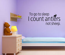 Wall Decal to Go to Sleep I Count Antlers Not Sheep Sticker Quote Mural V129