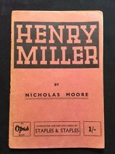 HENRY MILLER - FIRST EDITION BY NICHOLAS MOORE INSCRIBED BY HENRY MILLER